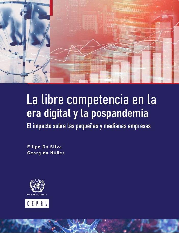 La libre competencia en la era digital y la pospandemia